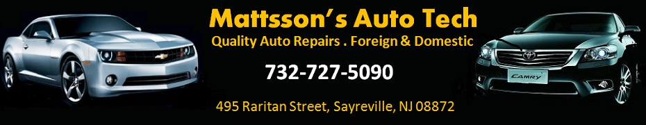 MATTSSON's AUTO TECH: New Jersey-Quality Auto Repairs, NJ State Inspection Facility and Certified Emission Repair Facility; 732-727-5090; 495 Raritan Street,Sayreville, NJ 08872